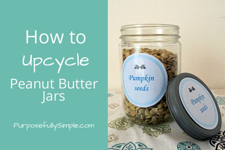 How to upcycle peanut butter jars ps