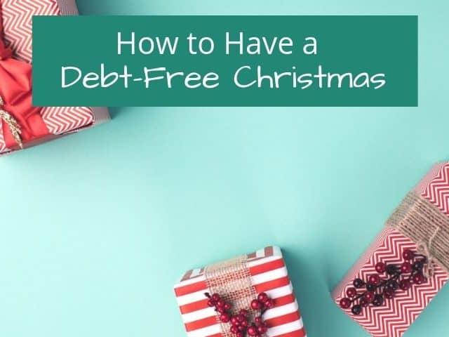 christmas gifts debt free christmas