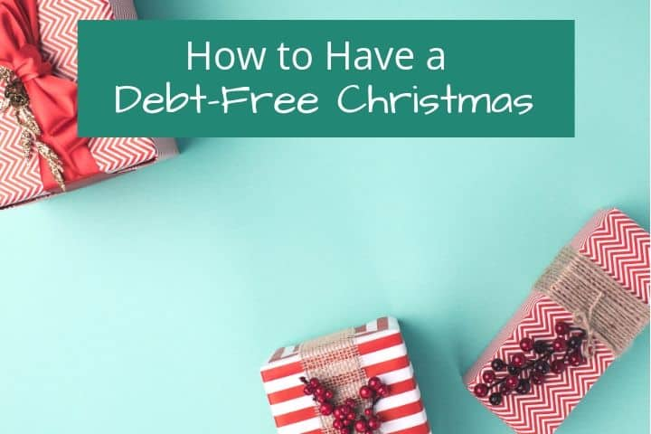 christmas gifts debt free christmas