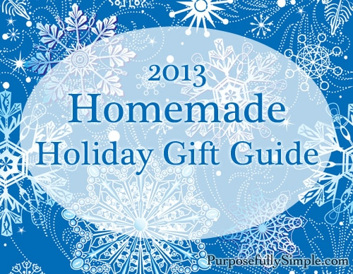 2013 Holiday Handmade Gift Ideas Guide