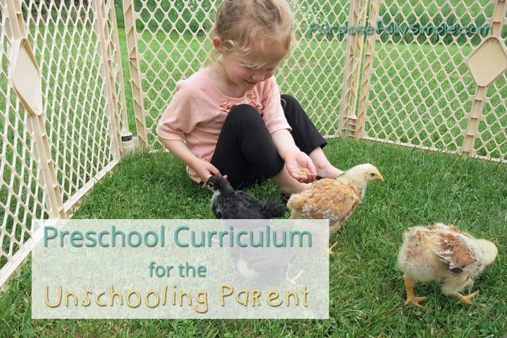 Homeschool Preschool Curriculum for the Unschooling Parent