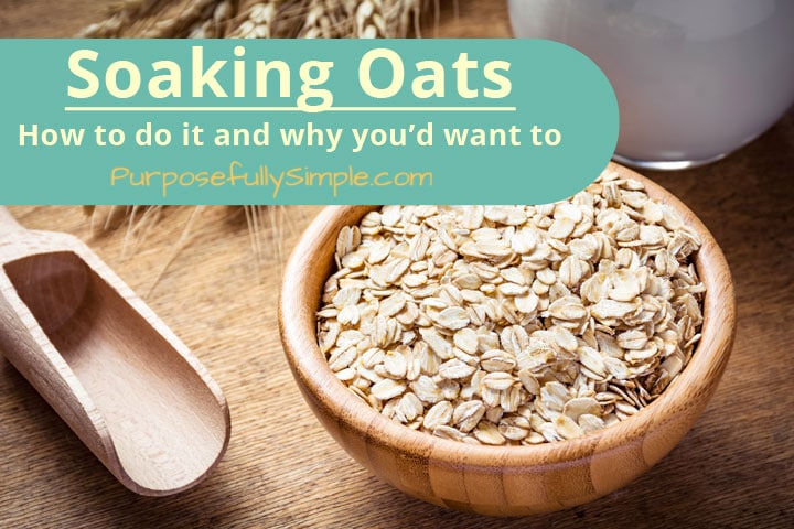 Soaking Oats: How to do it and why you'd want to