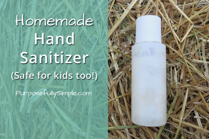 Homemade Hand Sanitizer Recipe- Safe for kids too!