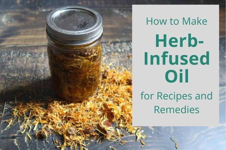 How to Make Herb-Infused Oil (for Recipes or Remedies)