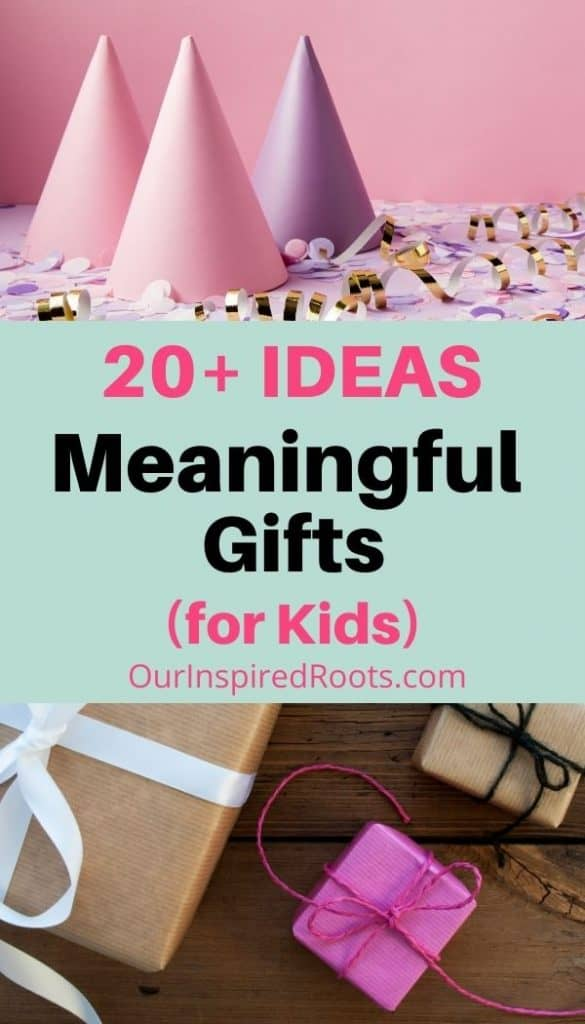 birthday decorations and meaningful gifts